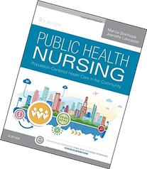 Public Health Nursing: Population-Centered Health Care in