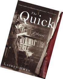 The Quick: A Novel