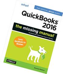 QuickBooks 2016: The Missing Manual: The Official Intuit