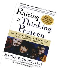 Raising a Thinking Preteen The 'I Can Problem Solve' Program