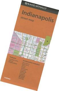 Rand McNally Folded Map: Indianapolis Street Map