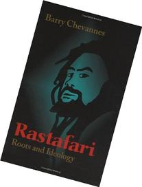Rastafari: Roots and Ideology    Barry Chevannes