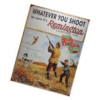 TarrKenn Remington Whatever You Shoot Tin Sign