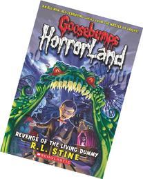 Goosebumps HorrorLand #01: Revenge of the Living Dummy