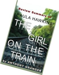 Review Summary of The Girl on the Train: A Novel by Paula