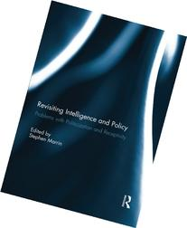 Revisiting Intelligence and Policy: Problems With