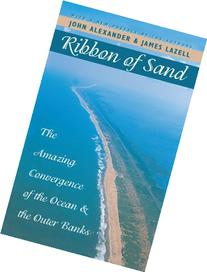 Ribbon of Sand: The Amazing Convergence of the Ocean and the