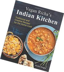 Vegan Richa's Indian Kitchen: Traditional and Creative