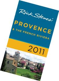 Rick Steves' Provence & The French Riviera 2011