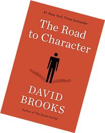 The Road to Character: The Humble Journey to an Excellent