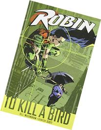 Robin: To Kill a Bird