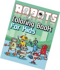 Robots Coloring Book For Kids