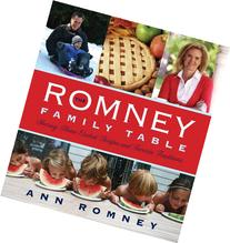 The Romney Family Table: Sharing Home-Cooked Recipes &