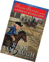 Rush Revere and the American Revolution: Time-Travel