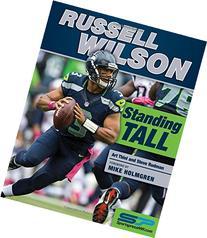 Russell Wilson: Standing Tall