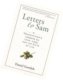 Letters to Sam: A Grandfather's Lessons on Love, Loss, and