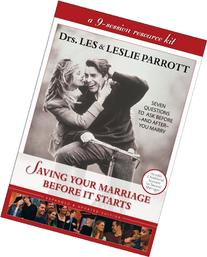 Saving Your Marriage Before It Starts: Seven Questions to