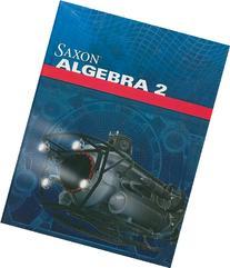 Saxon Algebra 2: Student Edition 2009