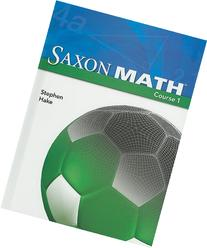 Saxon Math Course 1 : Student Edition Grade 6 2007