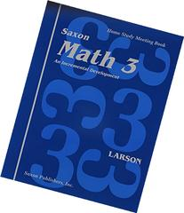 Saxon Math 3: Home School