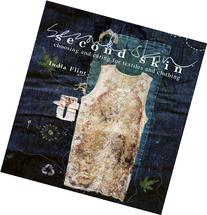 Second Skin: Choosing and Caring for Textiles and Clothing