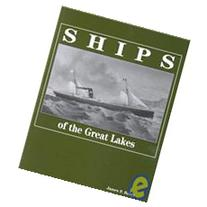 Ships of the Great Lakes : 300 Years of Navigation