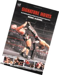 Signature Moves: The Finishing Moves of Sport Entertainment