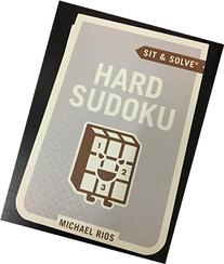 Sit and Solve Hard Sudoku By Michael Rios