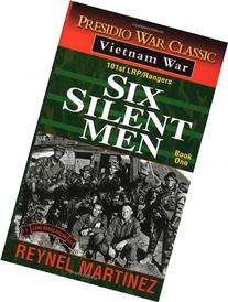 Six Silent Men: 101st LRP/Rangers