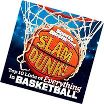 Sports Illustrated Kids Slam Dunk!: Top 10 Lists of