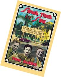 Some Time in the Sun: Theagollywood Years of F. Scott