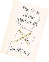 The Soul of the Marionette: A Short Inquiry into Human