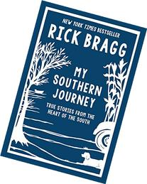 My Southern Journey: True Stories from the Heart of the