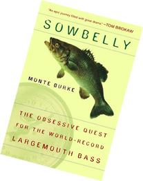 Sowbelly: The Obsessive Quest for the World-Record