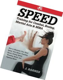 Speed Training for Martial Arts and MMA : How to Maximize