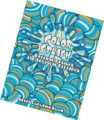 Color Splash Detailed Designs and Advanced Patterns Adult