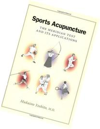 Sports Acupuncture The Meridian Test and Its Applications