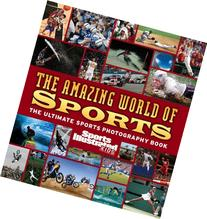 Sports Illustrated Kids: The Amazing World of Sports