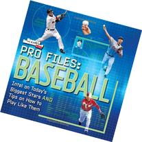 Sports Illustrated Kids Pro Files: Baseball: Intel on Today'