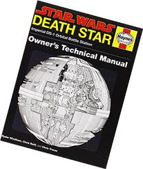 Star Wars: Death Star Owner's Technical Manual: Imperial DS-