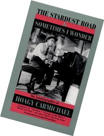The Stardust Road & Sometimes I Wonder: The Autobiography of