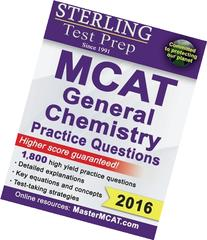 Sterling MCAT General Chemistry Practice Questions: High Yield