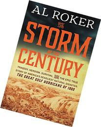 The Storm of the Century: Tragedy, Heroism, Survival, and