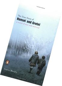 True Story of Hansel and Gretel