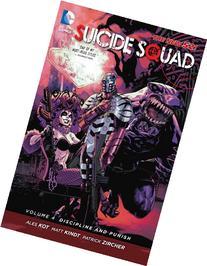 Suicide Squad Vol. 4: Discipline and Punish