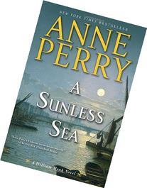 A Sunless Sea: A William Monk Novel