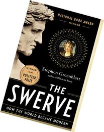 The Swerve: How the World Became Modern