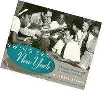 Swing Era New York: The Jazz Photographs of Charles Peterson