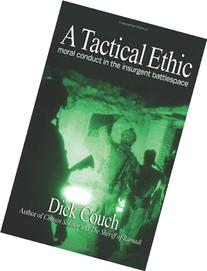 A Tactical Ethic