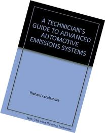 A TECHNICIAN'S GUIDE TO ADVANCED AUTOMOTIVE EMISSIONS